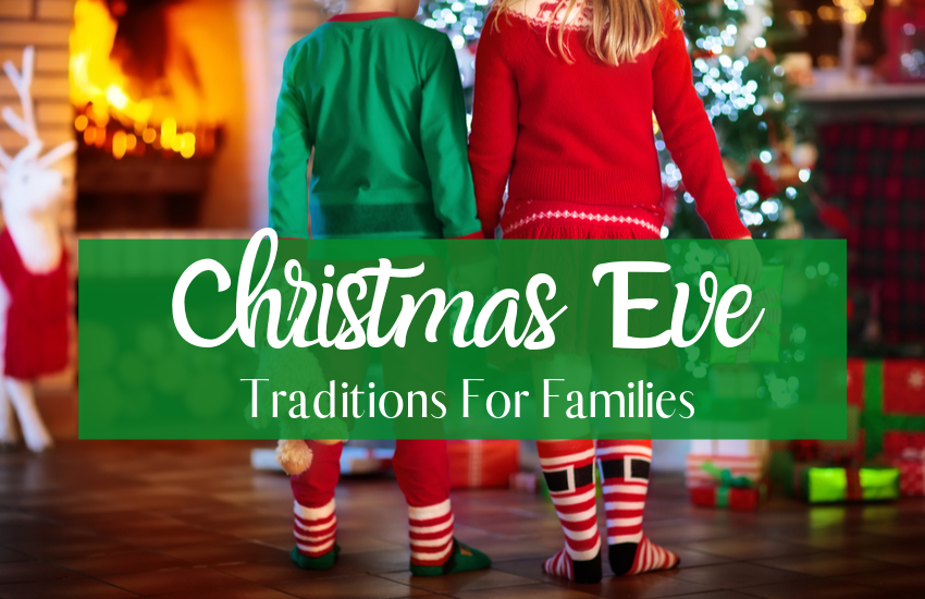 Magical Christmas Eve Traditions Your Family Will Love To Try This Year