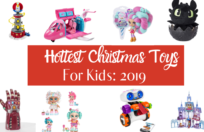 The Hottest Toys 2019