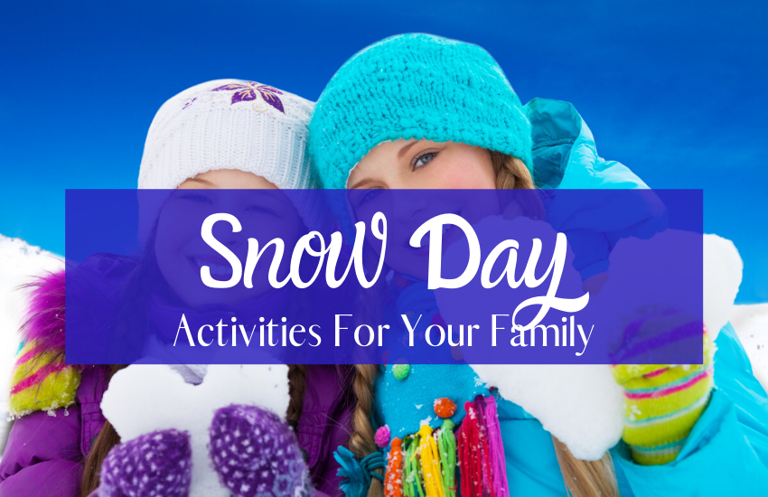 The Ultimate List of Snow Day Activities