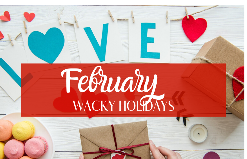 Silly and Unique February Holidays