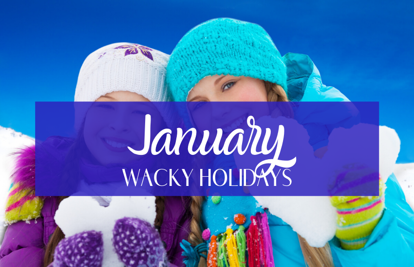 Silly and Unique January Holidays