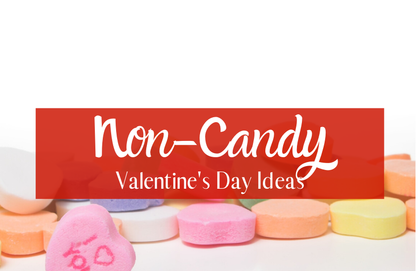 The Best Non – Candy Valentine's Day Ideas