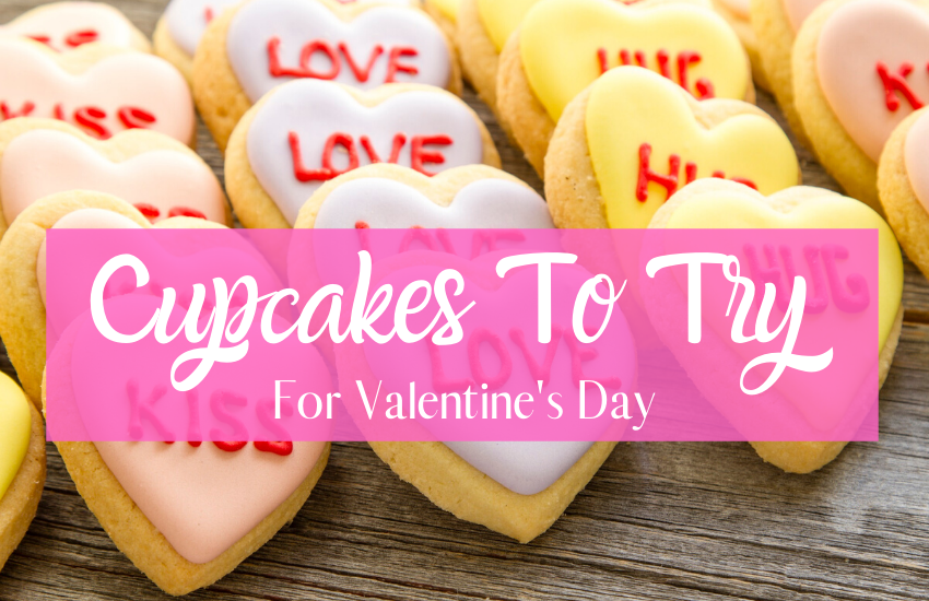 Delicious Valentine's Day Cupcakes To Try This Year