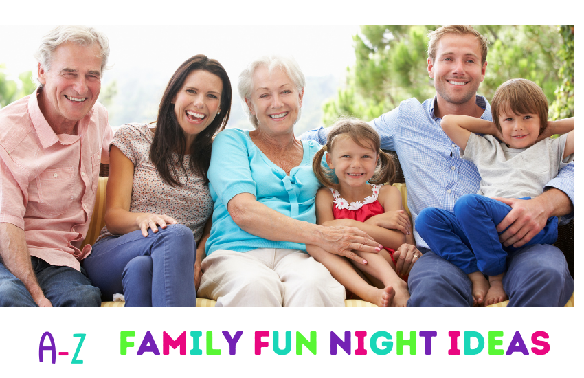 Family Fun Nights From A-Z